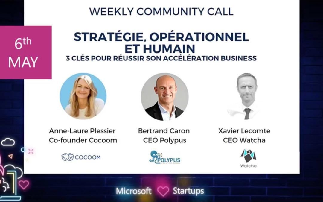 Xavier Lecomte contribue au webinar de Microsoft for Startups le 6 mai sur l'accélération business