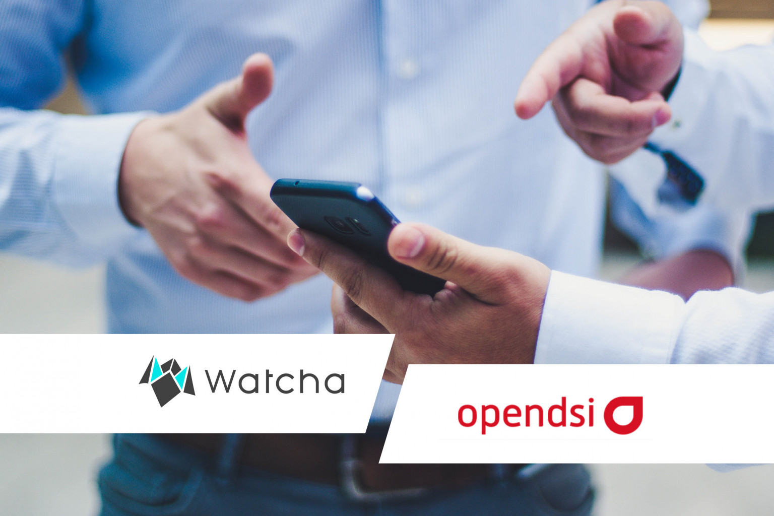 Partenariat OpenDSI Watcha